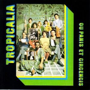 Portada del disco Tropicalia ou Panis et Circencis