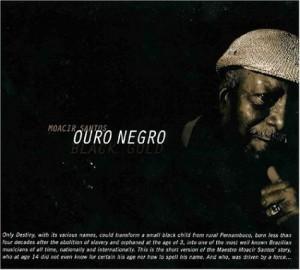 Ouro Negro, de Moacir Santos
